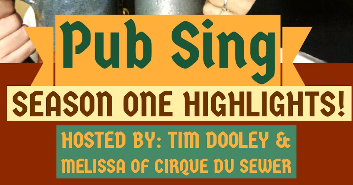 Season 1 Pub Sing